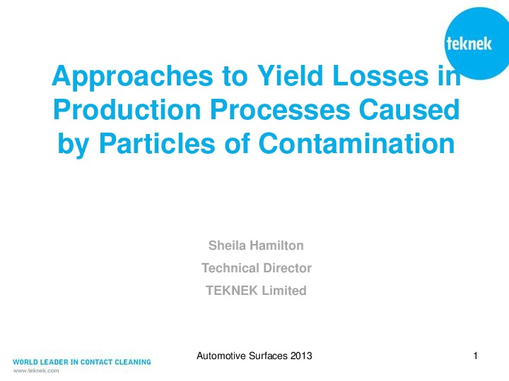 Approaches to Yield Losses in Production Processes Caused by Particles of Contamination