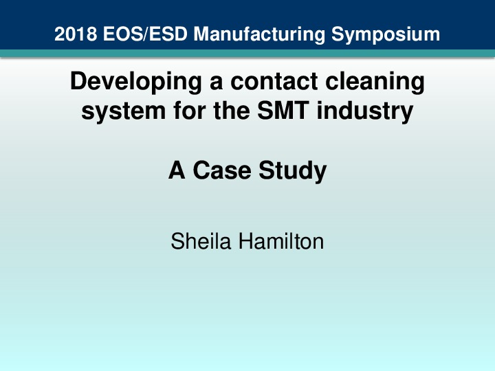 Developing a contact cleaning system for the SMT industry - A Case Study Korea