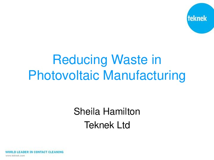 Reducing Waste in Photovoltaic Manufacturing