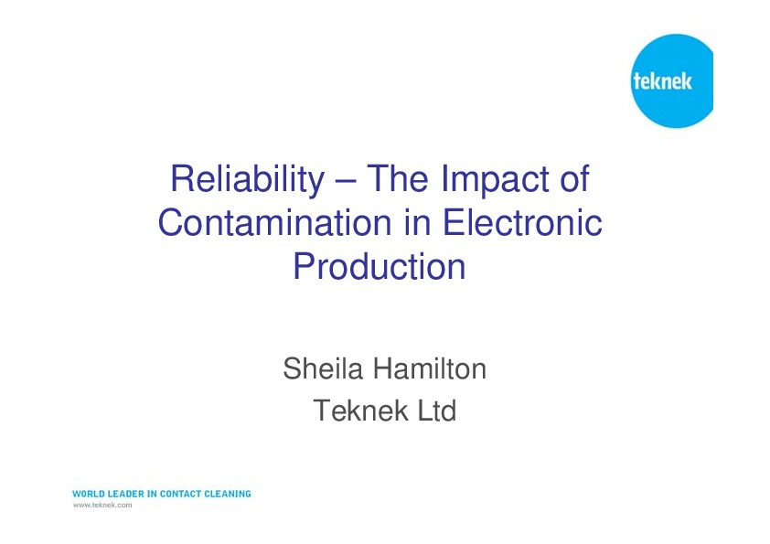 Reliability and the impact of contamination in electronics production Pres from EEARS 2008 CD